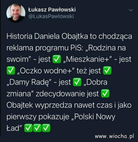 Obajtek - symbolem polityki PiS, dla swoich...