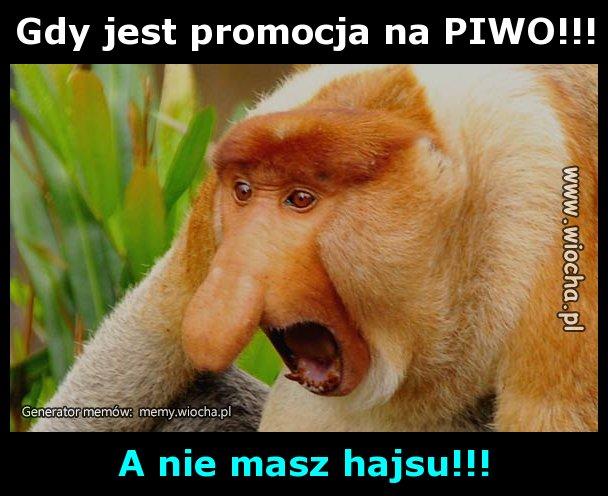 Gdy jest promocja na PIWO!!!