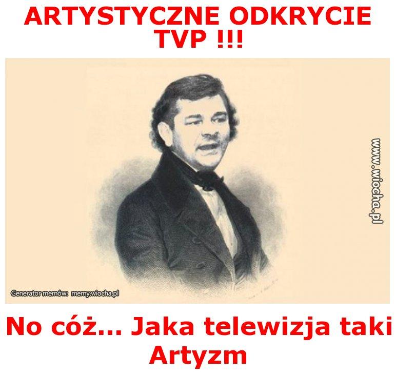 ARTYSTYCZNE ODKRYCIE TVP !!!