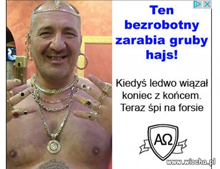 Zarabia gruby hajs, obwieszony blitem