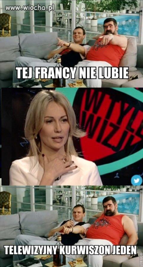 quotTej-francy-nie-lubie...quot
