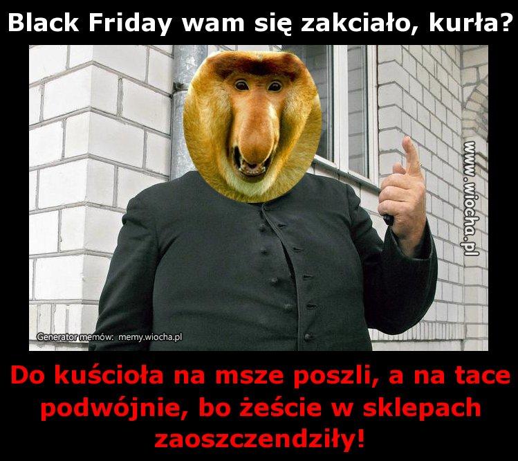 Black-Friday-wam-sie-zakcialo-kurla