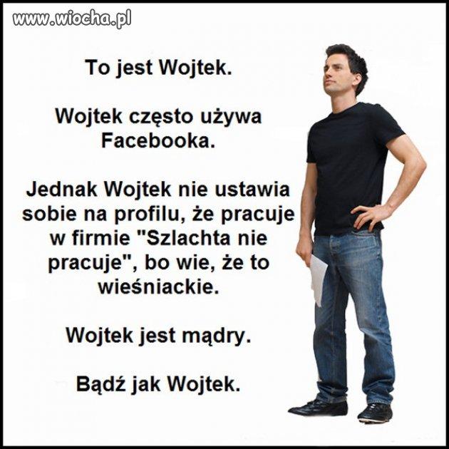 To jest Wojtek.