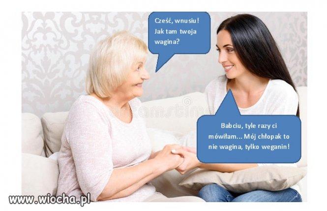 Babcia wie lepiej...
