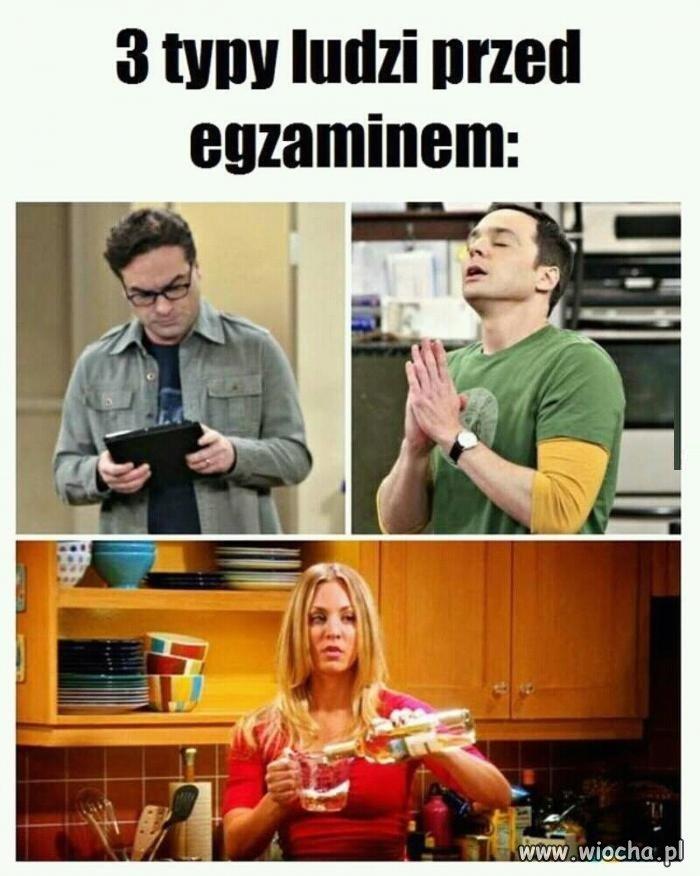 3 typy ludzi przed egzaminem