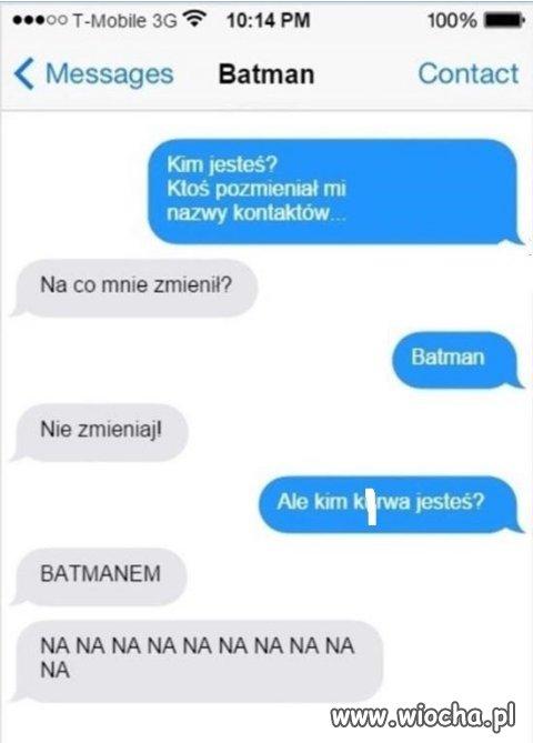 Batman..