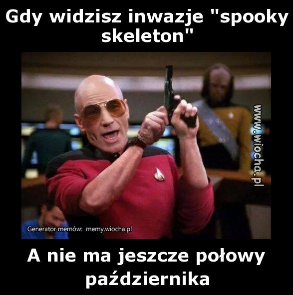 Gdy-widzisz-inwazje-spooky-skeleton
